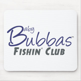 Baby Bubbas Fishin' Club Mouse Pads