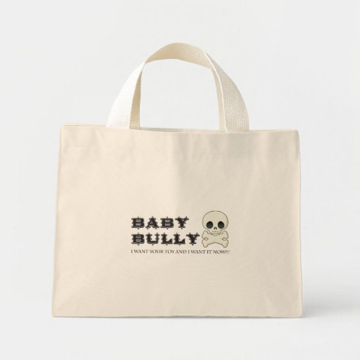 Baby Bully Bags