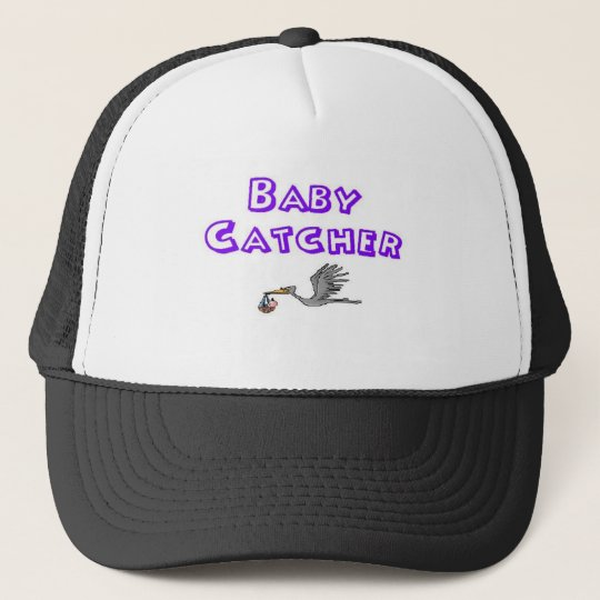 baby catcher trucker hat
