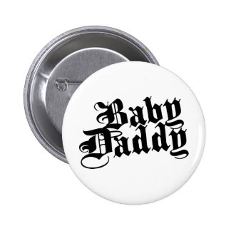 Baby Daddy Pin