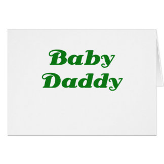 Baby Daddy Cards