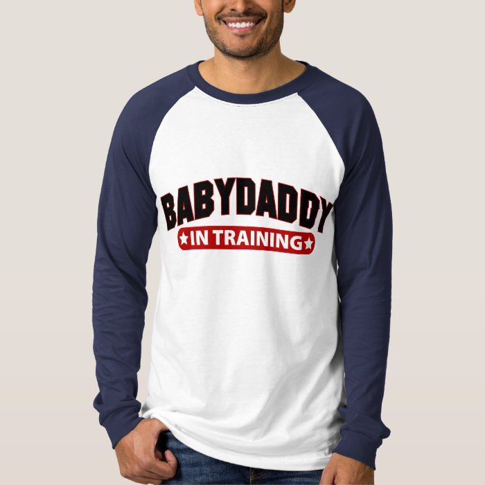 Baby Daddy In Training T-Shirt