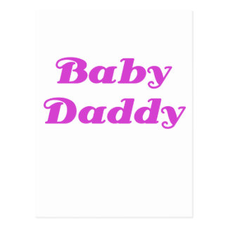 Baby Daddy Post Cards