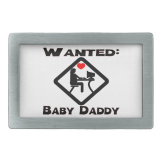Baby Daddy Wanted Belt Buckle