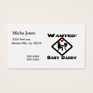 Baby Daddy Wanted Business Card