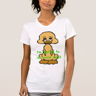 baby duck, I'm going to eat your soul!! T Shirts