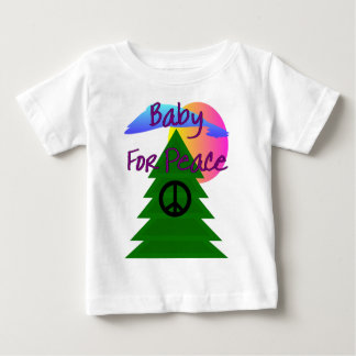 """""""Baby for Peace""""--t-shirts for babies Baby T-Shirt"""
