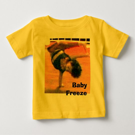 Baby Freeze Baby T-Shirt