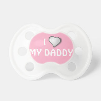 "Baby Gift, Pacifier ""I Love My Daddy"""