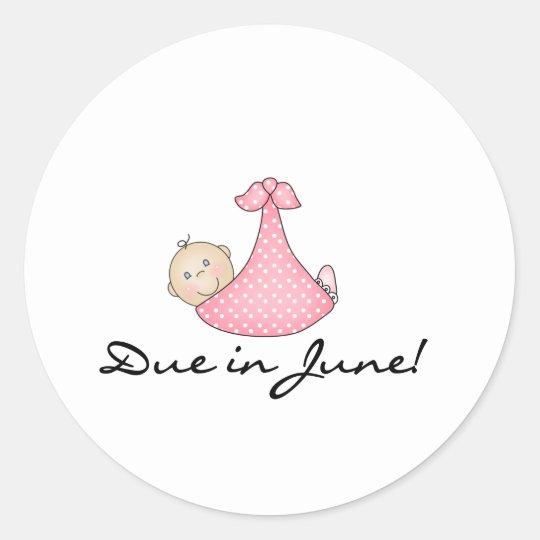 Baby Girl Due in June Classic Round Sticker