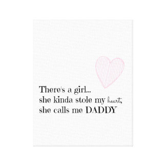 Baby Girl Nursery - Daddy Quote - Fathers Day Gift Gallery Wrapped Canvas