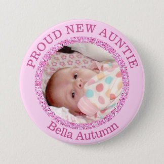 Baby Girl Pink  Proud Aunt  Button