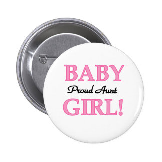Baby Girl Proud Aunt 2 Inch Round Button