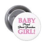 Baby Girl Proud Great Grandma Pinback Button