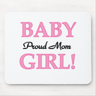 Baby Girl Proud Mom Mouse Pad