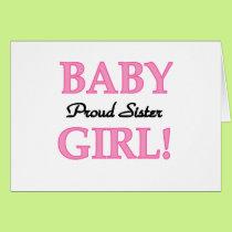 Baby Girl Proud Sister Card