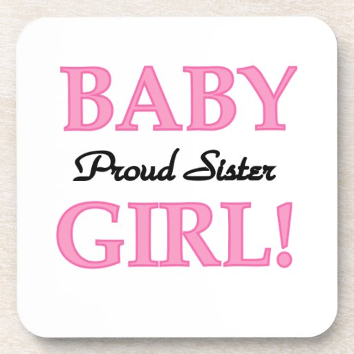 Baby Girl Proud Sister Gifts Coaster
