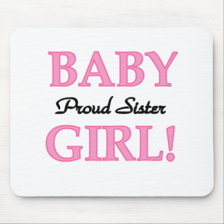 Baby Girl Proud Sister Mouse Pad