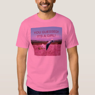 Baby Girl you guessed right Shirt