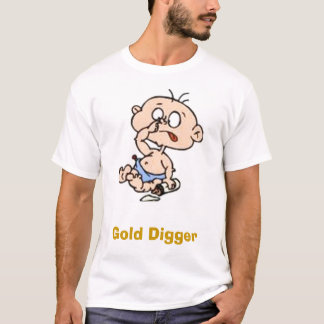 baby, Gold Digger T-Shirt