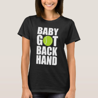 Baby Got Back Hand Tennis Ball Sports T-Shirt