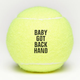 Baby Got Back Hand Tennis Balls