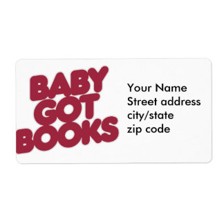 Baby got BOOKS Shipping Label