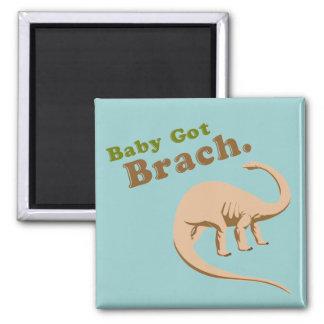Baby Got Brach Magnet