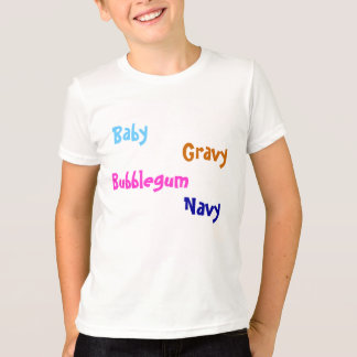 Baby, Gravy, Bubblegum, Navy - Customized T-Shirt