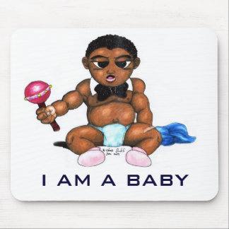 Baby, I AM A BABY Mouse Pad