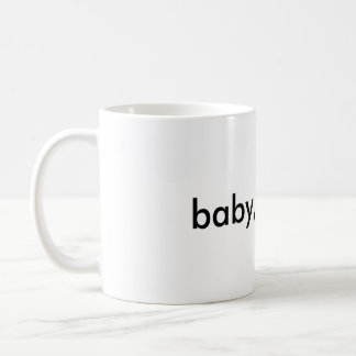 """""""baby, i know"""" cup"""
