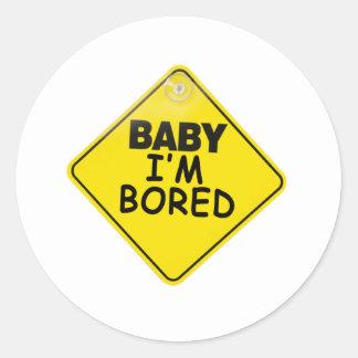 Baby I'm Bored Classic Round Sticker