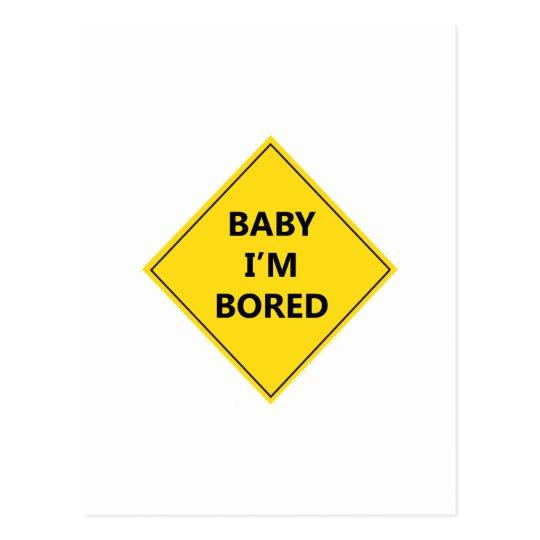 BABY I'M BORED POSTCARD