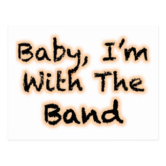Baby, I'm With The Band Postcard
