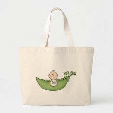 Baby In Pea Pod Large Tote Bag at Zazzle