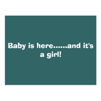 Baby is here......and it's a girl! postcard