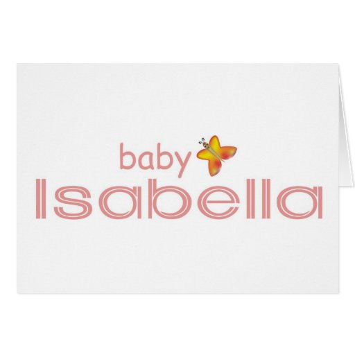 Baby Isabella Greeting Card