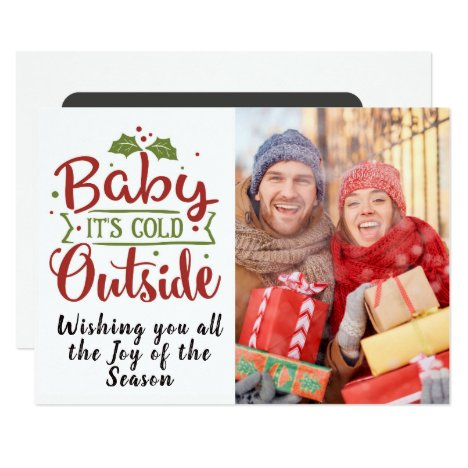 Baby It's Cold/Christmas Quote/2-Sided Card/Red Card