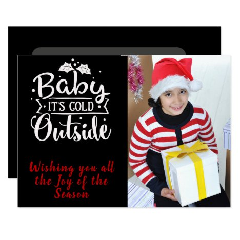 Baby It's Cold/Christmas Quote/Personalized/Black Card