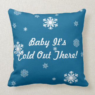Baby Its Cold Out There, Vintage Snowflakes Custom Throw Pillow