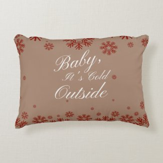 Baby It's Cold Outside Accent Pillow