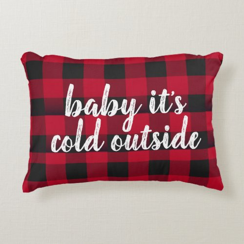 Baby it&#39&#x3B;s Cold Outside Accent Pillow