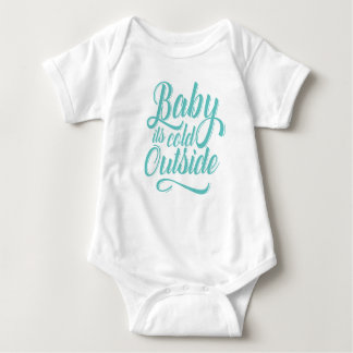 Baby its cold outside baby bodysuit