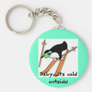 Baby.....it's cold outside! basic round button keychain