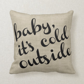Baby It's Cold Outside Bold Cursive & Stripe Throw Pillow