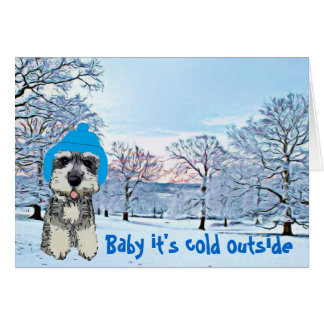 Baby It's Cold Outside Greeting Card