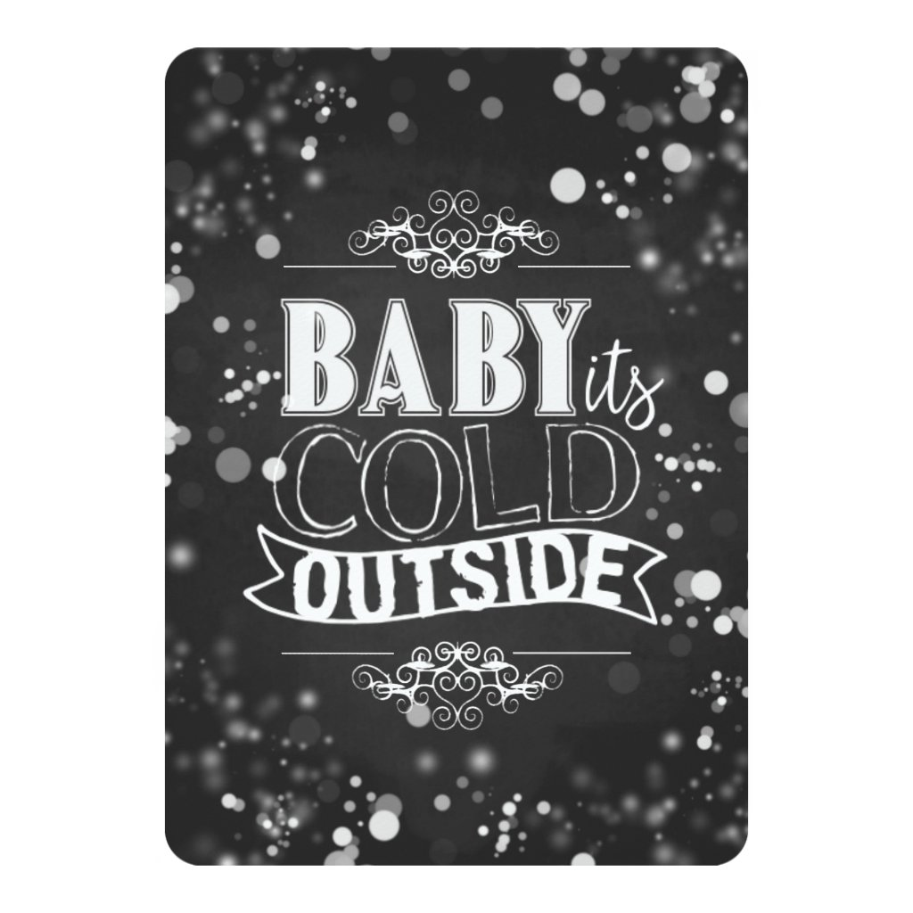 Baby It's Cold Outside Chalkboard Holiday Card