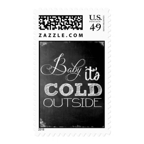 Baby It's Cold Outside-Chalkboard Postage