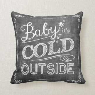 Baby It's Cold Outside Chalkboard Snowflake Pillow