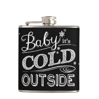 Baby It's Cold Outside Chalkboard Winter Snow Hip Flask